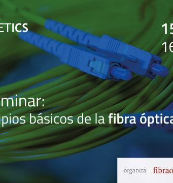 Webminar sobre los principios básicos de la fibra óptica